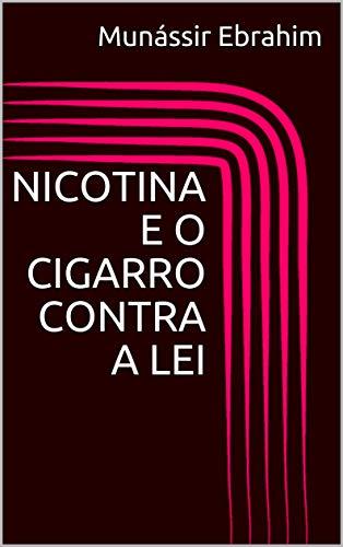 O CONTRA A LEI (Portuguese Edition) ()