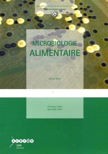 Microbiologie alimentaire par Christiane Joffin, Jean-Noël Joffin