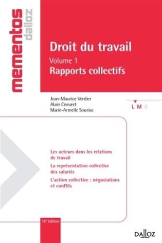 Droit du travail. Volume I Rapports collectifs - 16e éd.