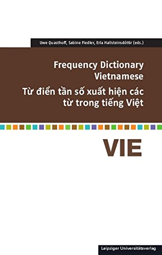 Frequency Dictionary Vietnamese: T ừ đ i ể n t ầ n s ố xu ấ t hi ệ n các t ừ trong ti ế ng Vi ệ t (Frequency Dictionaries)