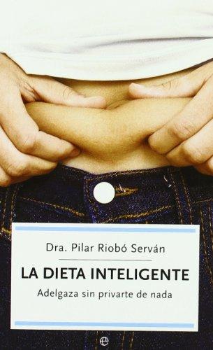Dieta inteligente, la (Autoayuda (la Esfera)) por Pilar Riobo Servan