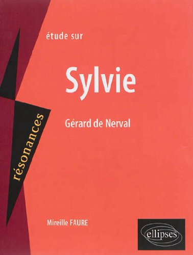 Étude Sur Sylvie Gérard de Nerval