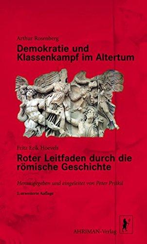 Demokratie und Klassenkampf im Altertum, Roter Leitfaden durch die römische Geschichte