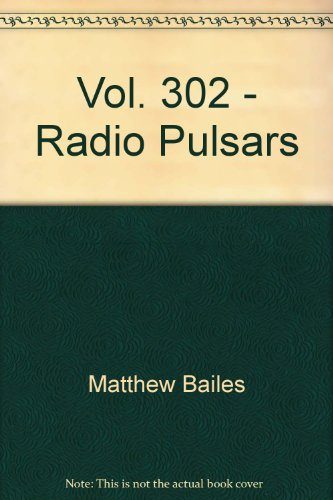 Vol. 302 - Radio Pulsars