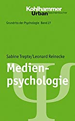 Medienpsychologie (Urban-Taschenbücher 726) (German Edition)