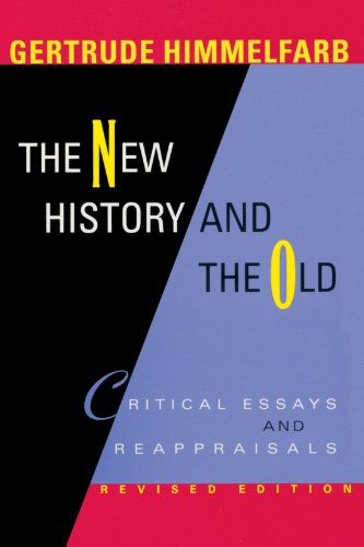 The New History and the Old: Critical Essays and Reappraisals