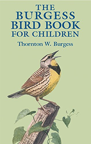 The Burgess Bird Book for Children (Dover Children's Classics) (English Edition) (Farm Vogel-feeder)