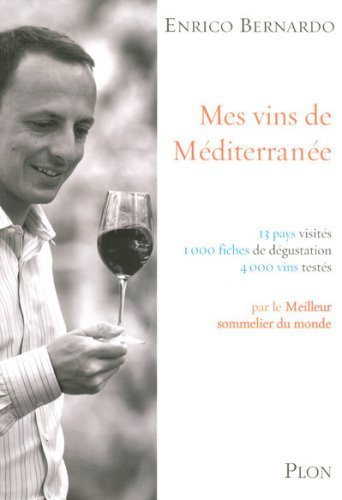Mes vins de Mditerrane de Bernardo. Enrico (2007) Broch