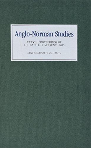 Anglo-Norman Studies 38 by Elisabeth van Houts (2016-06-16)