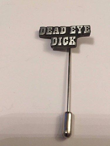 Dead Eye Dick H16English Pewter auf einem Krawattennadel Stick hat Schal Halsband geschrieben von uns Geschenke für alle 2016von Derbyshire UK (Dick-stick)