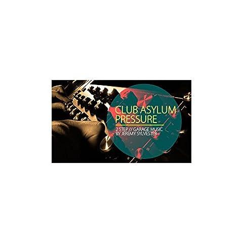 Club Asylum Pressure [WAV] [Download]