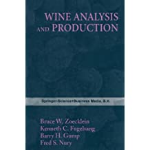 Wine Analysis and Production (The Chapman & Hall Enology Library)