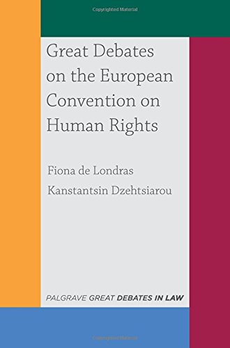 Great Debates on the European Convention on Human Rights (Palgrave Great Debates in Law)