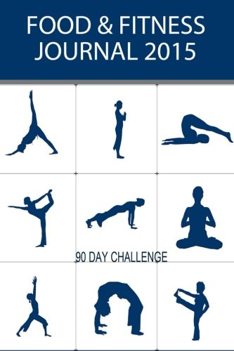 Food & Fitness Journal: Personal Diet Diary & Exercise Journal: Volume 3 (Food Journals)