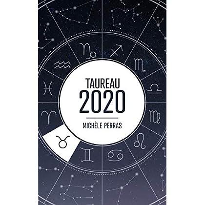 Horoscope 2020 - Taureau (Horoscope 2020 - Michèle Perras)