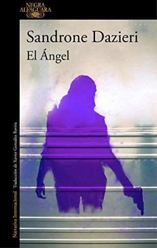 El Ángel (Colomba y Dante 2) (ALFAGUARA NEGRA)