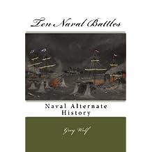 Ten Naval Battles: Volume 2 (Alternate Naval History)