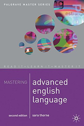 Mastering Advanced English Language (Palgrave Master Series)