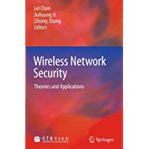 Wireless Network Security: Theories and Applications
