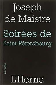 Soirées de Saint-Pétersbourg par Joseph de Maistre