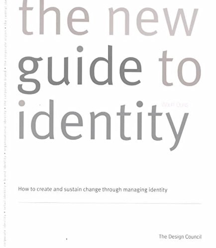 [(The New Guide to Identity : How to Create and Sustain Change Through Managing Identity)] [By (author) Wally Olins] published on (February, 1996)