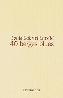 40 berges blues par [Chedid, Louis Gabriel]