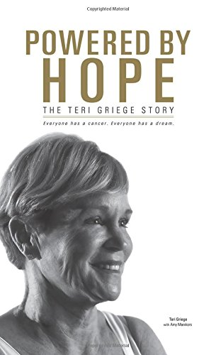 Powered by Hope: The Teri Griege Story por Teri Griege
