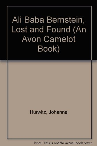 Ali Baba Bernstein, Lost and Found (An Avon Camelot Book) by Johanna Hurwitz (1995-04-01)