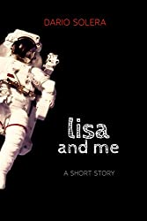 Lisa and Me: A Short Story