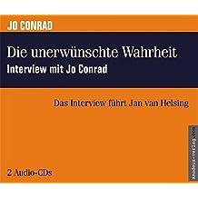 Die unerwünschte Wahrheit: Interview mit Jo Conrad