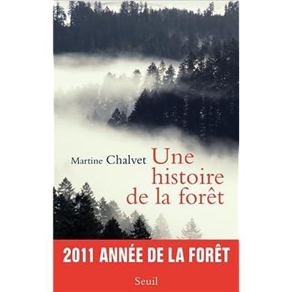 Une histoire de la forêt (L'Univers historique t. 0)