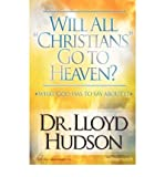 Will All Christians Go to Heaven? (Paperback) - Common