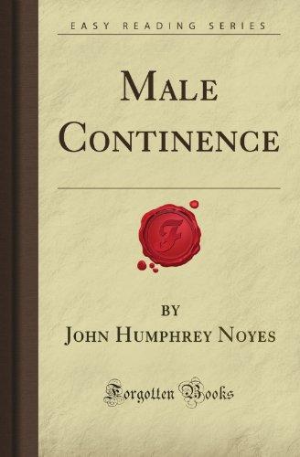Male Continence (Forgotten Books)