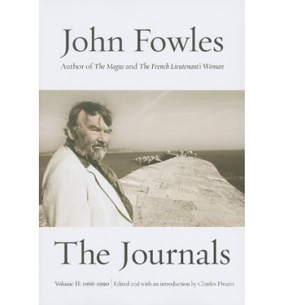 [ THE JOURNALS: VOLUME TWO: 1966-1990 ] BY Fowles, John ( Author ) Jan - 2009 [ Paperback ]