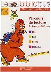 Le Bibliobus n° 11 CP/CE1 Cycle 2 Parcours de lecture de 4 oeuvres littéraires : Cahier d'activités La petite poule rousse et autres histoires