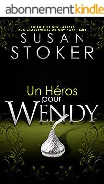 Un Héros pour Wendy (Delta Force Heroes t. 8)