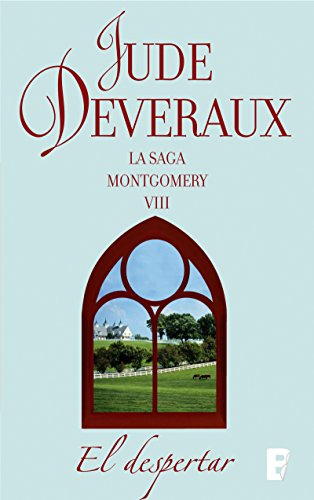 El despertar (La saga Montgomery 8): LA SAGA MONTGOMERY VIII