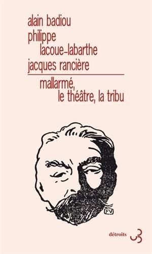 MALLARM, LE THTRE, LA TRIBU