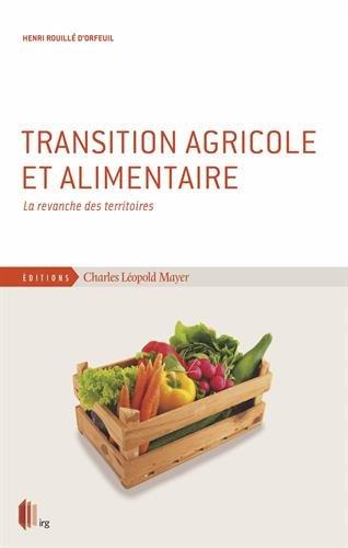 Transition agricole et alimentaire : La revanche des territoires