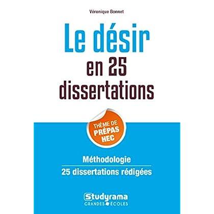 Le désir en 25 dissertations : Sujet des concours EC