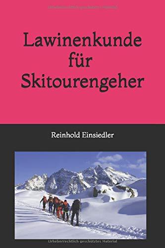 Lawinenkunde für Skitourengeher
