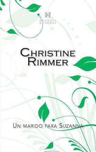 Un marido para Suzanna (Harlequin Sagas) por Christine Rimmer