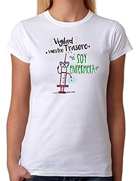 MardeTé Camiseta Enfermera. Vigilad vuestro Trasero Soy Enfermera. Camiseta Divertida de Regalo