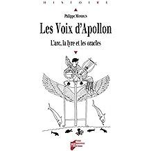 Les voix d'Apollon: L'arc, la lyre et les oracles