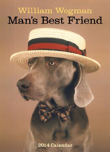 William Wegman Man's Best Friend 2014 Calendar