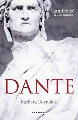 Dante The Poet The Thinker The Man