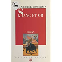 Sang et or: Roman