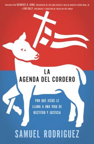 La agenda del Cordero: Por qué Jesús le llama a una vida de ...