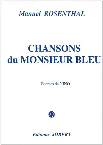 Chansons du Monsieur Bleu