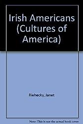 Irish Americans (Cultures of America)